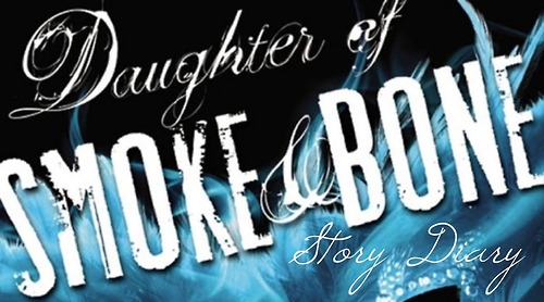 daughter of smoke and bone story diary header