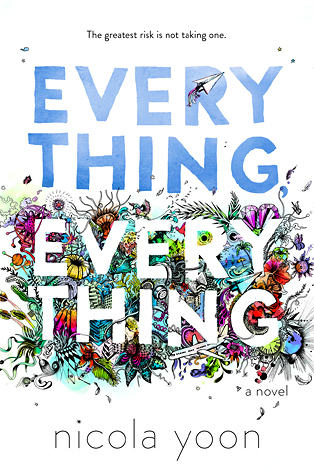 everything everything nicola yoon delacorte ya contemporary black japanese rep