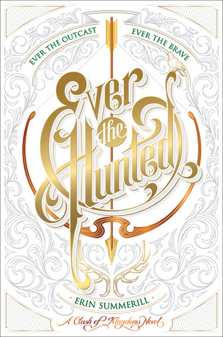 ever the hunted erin summerill hmh books for young readers