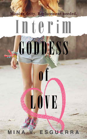 interim goddess of love mina v. esguerra #romanceclass