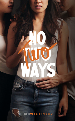 no two ways chi yu rodriguez f/f sapphic romance